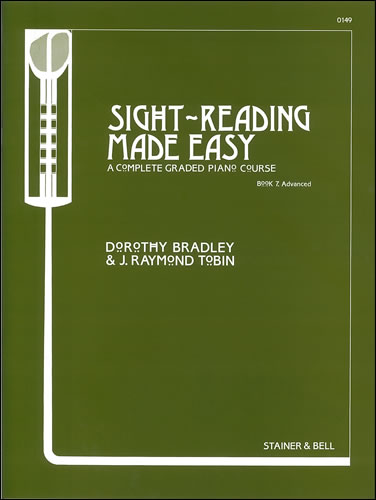 Bradley, Dorothy And Tobin, Raymond: Sight-Reading Made Easy. Book 7 Advanced