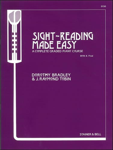 Bradley, Dorothy And Tobin, Raymond: Sight-Reading Made Easy. Book 8 Final