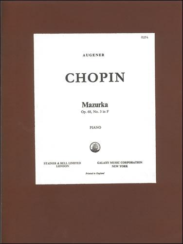 Chopin, Frédéric François: Mazurka In F, Op. 68, No. 3
