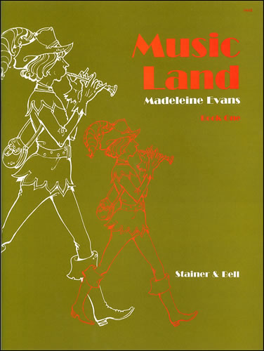 Evans, Madeleine: Music Land (Beginners). Book 1