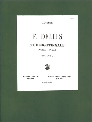 Delius, Frederick: The Nightingale ('Sing! Sing!'). G Major