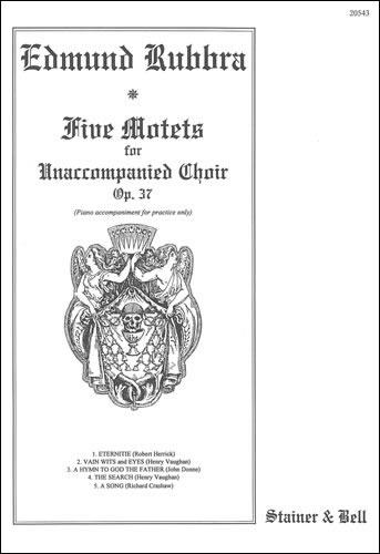 Rubbra, Edmund: Five Motets