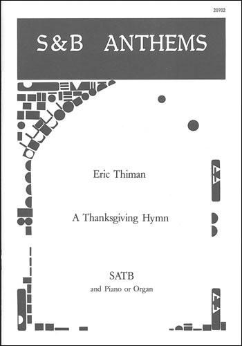 Thiman, Eric: A Thanksgiving Hymn