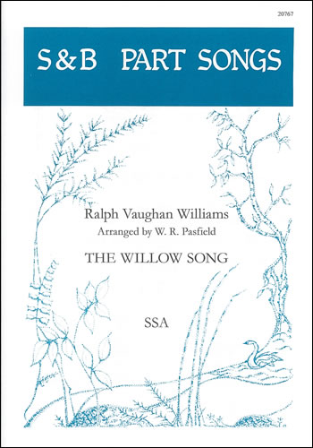 Vaughan Williams, Ralph: Willow Song