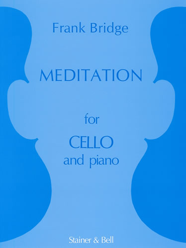 Bridge, Frank: Meditation For Cello And Piano