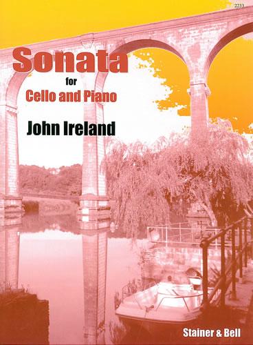 Ireland, John: Sonata In G Minor For Cello And Piano