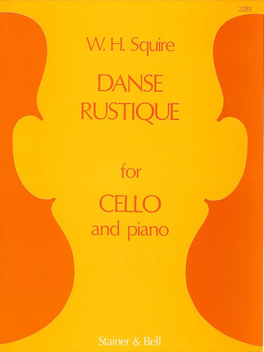 Squire, William Henry: Danse Rustique For Cello And Piano