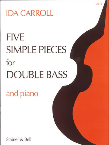 Carroll, Ida: Five Simple Pieces For Double Bass And Piano