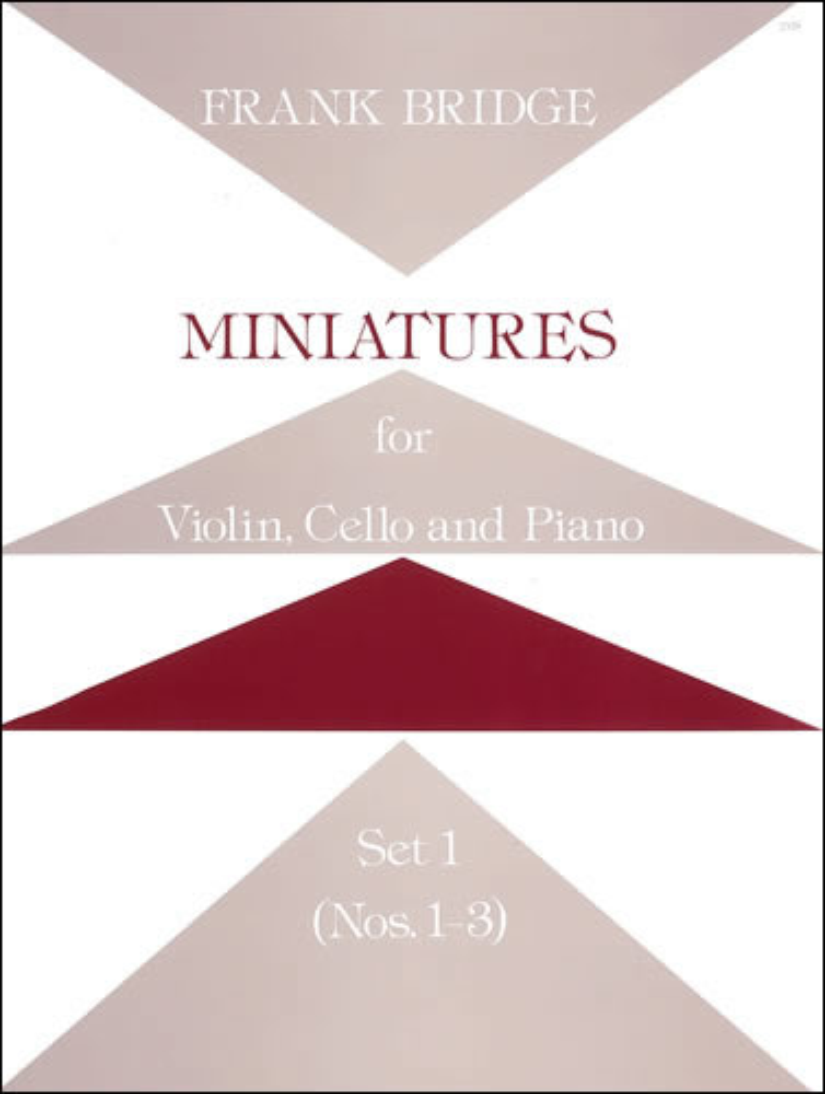 Bridge, Frank: Miniatures For Violin, Cello And Piano. Set 1