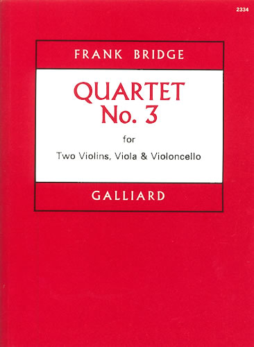 Bridge, Frank: String Quartet No. 3
