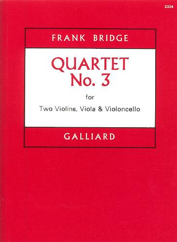Bridge, Frank: String Quartet No. 3