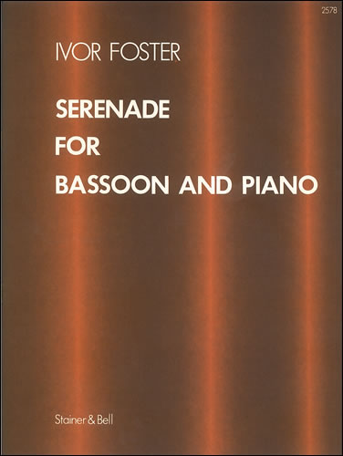 Foster, Ivor: Serenade For Bassoon And Piano