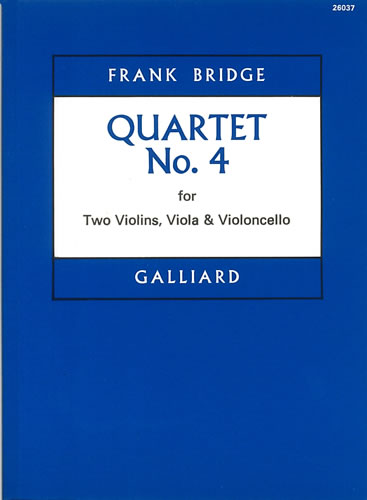 Bridge, Frank: String Quartet No. 4. Score