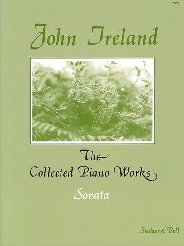Ireland, John: The Collected Works For Piano: Volume 5