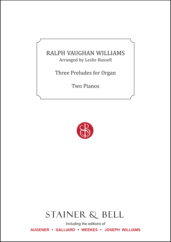 Vaughan Williams, Ralph: Three Preludes For Organ. Arr. Two Pianos