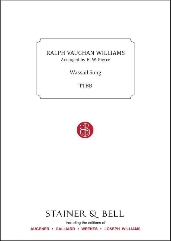 Vaughan Williams, Ralph: Wassail Song. Arr. TTBB