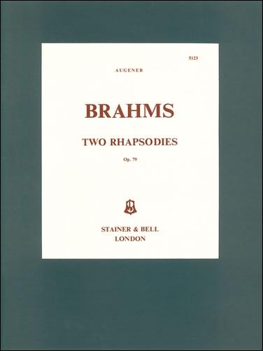 Brahms, Johannes: Two Rhapsodies, Op. 79 In B Minor And G Minor