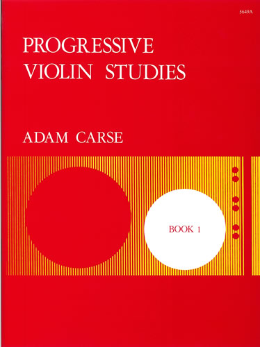 Carse, Adam: Progressive Violin Studies. Book 1