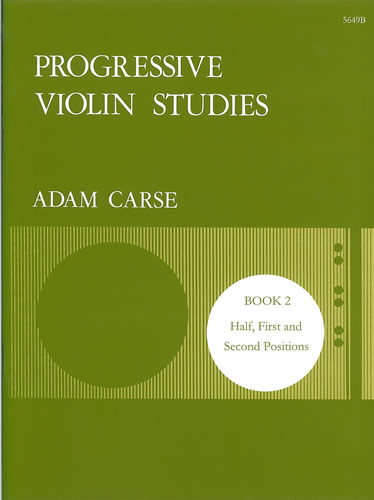 Carse, Adam: Progressive Violin Studies. Book 2