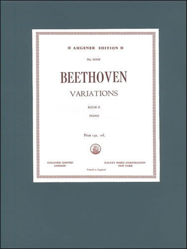 Beethoven, Ludwig Van: Variations, The. Book 2: WoO 63 To 68, 73, 78 And 79, Op. 35 And Op. 120