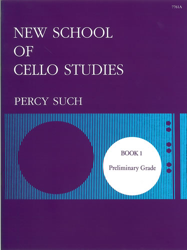 Such, Percy: New School Of Cello Studies. Book 1