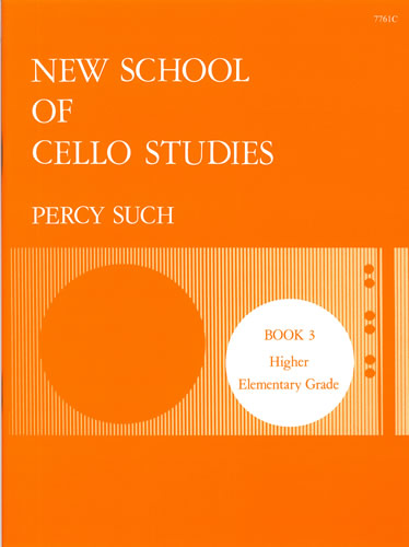 Such, Percy: New School Of Cello Studies. Book 3