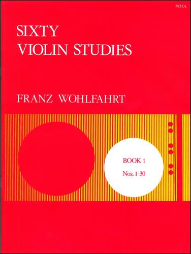 Wohlfahrt, Franz: Sixty Studies, Op. 45. Book 1