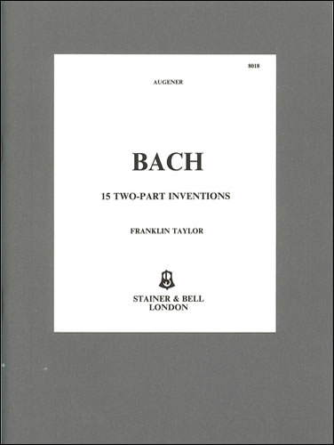 Bach, Johann Sebastian: Inventions, The Two-Part. BWV 772-786