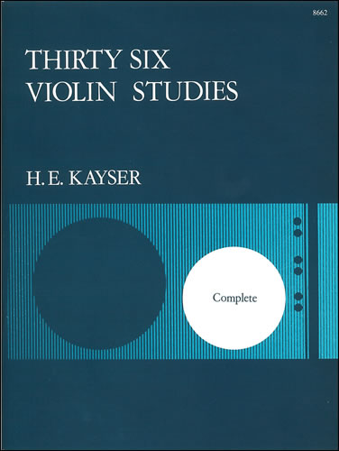 Kayser, Heinrich Ernst: Thirty-six Studies, Op. 20