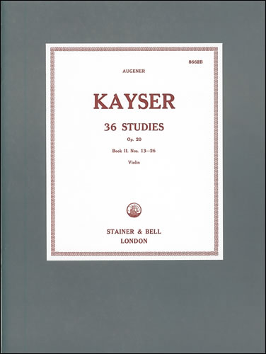Kayser, Heinrich Ernst: Thirty-six Studies, Op. 20: Book 2