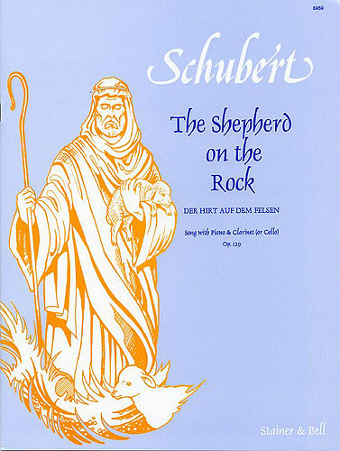 Schubert, Franz: Der Hirt Auf Dem Felsen ('The Shepherd On The Rock'). B Flat Major
