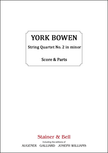 Bowen, York: String Quartet No. 2 In D Minor