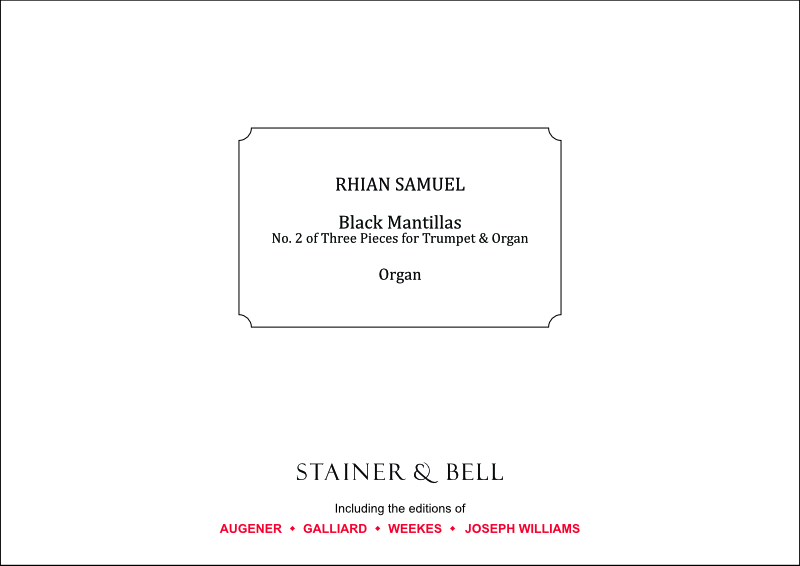 Samuel, Rhian: Black Mantillas (No. 2 Of Three Pieces For Trumpet & Organ)