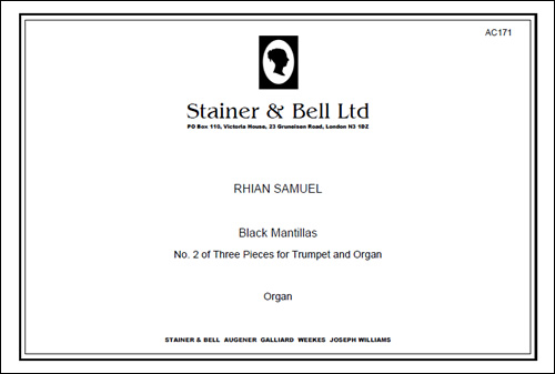 Samuel, Rhian: Black Mantillas (No 2 Of Three Pieces For Trumpet & Organ)
