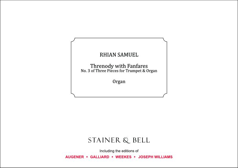 Samuel, Rhian: Threnody With Fanfares (No. 3 Of Three Pieces For Trumpet & Organ)