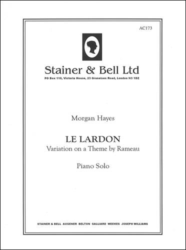 Hayes, Morgan: Le Lardon (Variation On A Theme By Rameau)