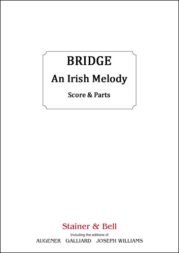 Bridge, Frank: Irish Melody, An