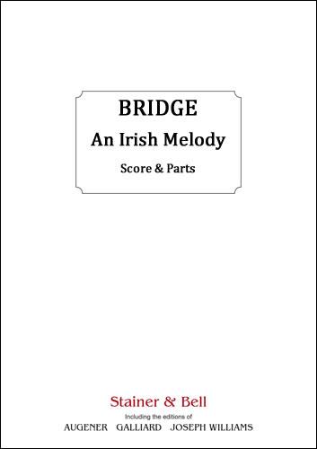 Bridge, Frank: Irish Melody, An