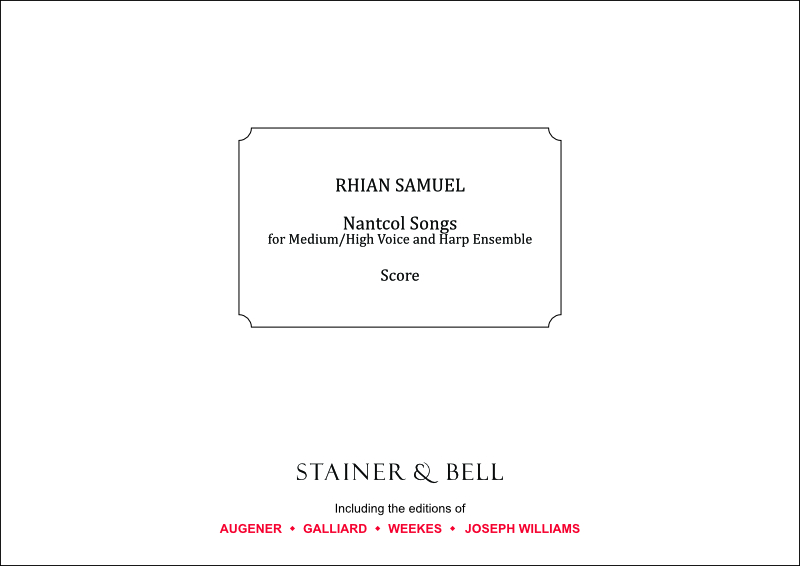 Samuel, Rhian: Nantcol Songs For Medium/High Voice And Harp Ensemble