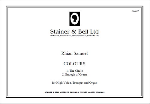 Samuel, Rhian: Colours: Two Songs For High Voice, Trumpet And Organ