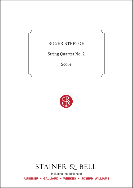 Steptoe, Roger: String Quartet No. 2