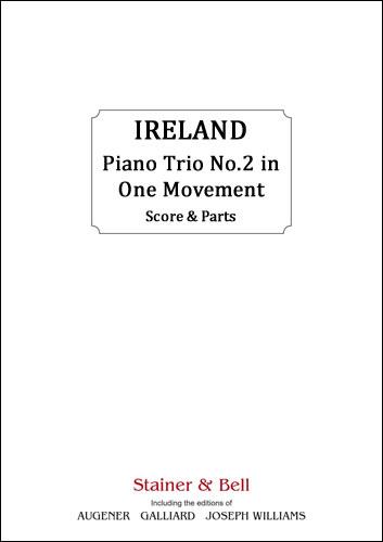 Ireland, John: Piano Trio No. 2 In One Movement. Violin, Cello And Piano
