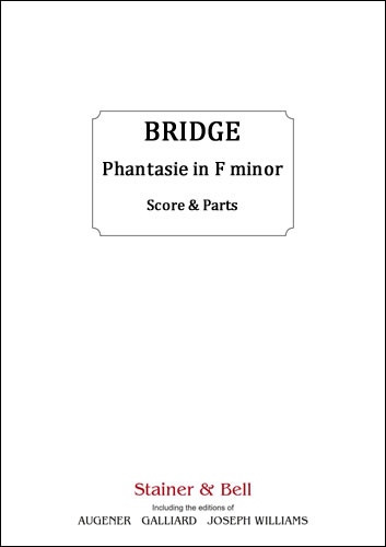 Bridge, Frank: Phantasie In F Minor