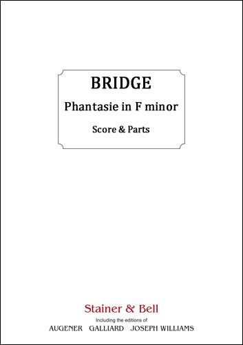 Bridge, Frank: Phantasie In F Minor