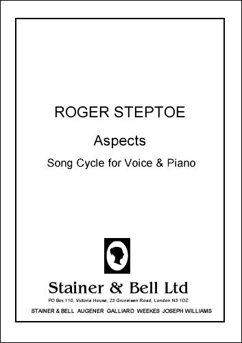 Steptoe, Roger: Aspects. Song Cycle For Voice And Piano