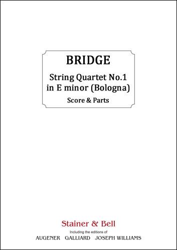 Bridge, Frank: String Quartet No. 1 In E Minor (Bologna)