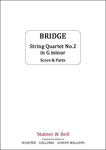 Bridge, Frank: String Quartet No. 2 In G Minor