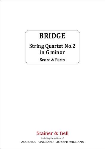 Bridge, Frank: String Quartet No. 2 In G Minor