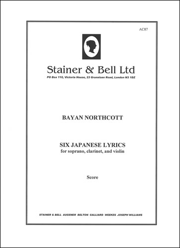Northcott, Bayan: Six Japanese Lyrics