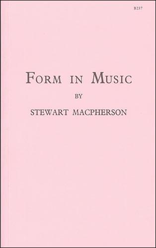 Macpherson, Stewart: Form In Music